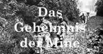 Das Geheimnis der Mine