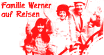 Familie Werner auf Reisen