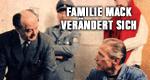 Familie Mack verändert sich