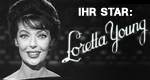 Ihr Star: Loretta Young
