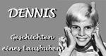 Dennis, Geschichten eines Lausbuben