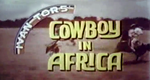 Wildwest in Afrika