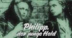 Philipp, der junge Held