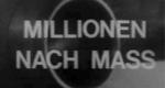 Millionen nach Maß