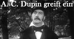A. C. Dupin greift ein