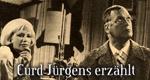 Curd Jürgens erzählt
