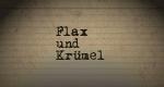 Flax und Krümel