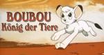 Boubou, König der Tiere