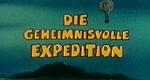 Die geheimnisvolle Expedition
