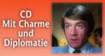 CD - Mit Charme und Diplomatie