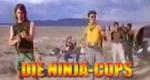 Die Ninja Cops