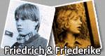 Friedrich und Friederike