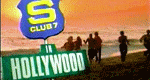 S Club 7 in Hollywood