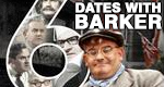 6 Dates With Barker