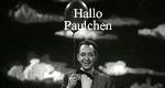Hallo Paulchen