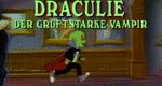 Draculie - der gruftstarke Vampir