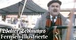 Walter Sedlmayrs Fernseh-Illustrierte