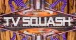 TV Squash