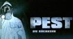 Pest - Die Rückkehr